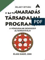Síklaky István - A Fennmaradás Társadalmi Programja - A Pénzuralmi Rendszer Alternatívája