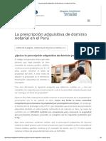 La Prescripción Adquisitiva de Dominio Por via Notarial en Perú