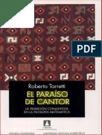 Roberto Torretti El Paraíso de Cantor La Tradición Conjuntista en la Filosofia Matemática.pdf