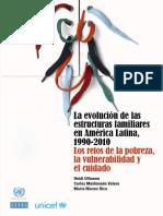 La evolución de las estructuras familiares en América Latina, 1990-2010 Los retos de la pobreza, la vulnerabilidad y el cuidado.pdf