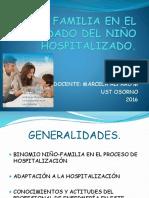 La Familia en El Cuidado Del Niño Hospitalizado