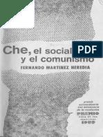 1989, Martínez Heredia, Fernando, Che, el socialismo y el comunismo, Casa de las Américas, La Habana.pdf
