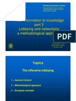 Lobbying and Networking a Methodological Approach