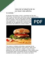 Revelan Secretos de La Industria de Los Alimentos Para Hacer Más Adictiva La