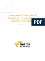 Big Data & Analytics Center Whitepaper Use Amazon Elasticsearch to Log and Monitor Almost Everything