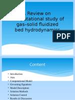 Hydrodynamics of Gas Solid Fludized Bed