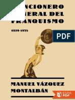 Cancionero General Del Franquis - Manuel Vazquez Montalban