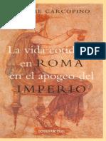 Jérôme Carcopino, La vida cotidiana en Roma en el apogeo del Imperio.pdf