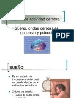 Estados de Actividad Cerebral Sueno Ondas Cerebrales Epilepsia y Psicosis