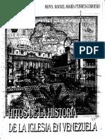 Hitos de La Historia de La Iglesia en Venezuela Parte 1