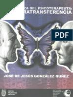 La Fortaleza Del Psicoterapeuta, La Contratransferencia de José de Jesús Gonzalez Nuñez