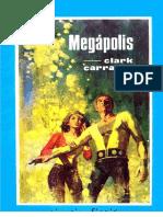 Carrados, Clark - Ciencia Ficción Toray 1º Época 011 - Megápolis