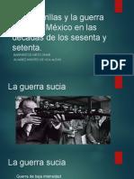 Las guerrillas y la guerra sucia