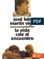 La Vida Sale Al Encuentro - Jose Luis Martin Vigil