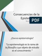 10. Consecuencias de la Epistemología - exposicion.pptx