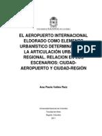 El Aeropuerto Internacional El Dorado Como Elemento Urbanistico Determinante en La Articulacion Urbana y Regional