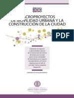 Macroproyectos Movilidad Urbana y La Construccion de La Ciudad