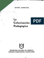 arturo jauretche la colonizacion pedagogica.pdf