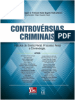 Diego Augusto Bayer (Coord.) - Controvérsias Criminais - Estudos de Direito Penal, Processo Penal e Criminologia, Vol. 1 (2013)