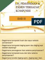 BAB III Pengaruh Pemanenan Dan Pasca Panen Terhadap Komposisi