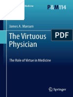 The Virtuous Physician the Role of Virtue in Medicine (Philosophy and Medicine, Vol. 114) 2012th Edition {PRG}