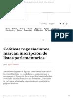 Caóticas Negociaciones Marcan Inscripción de Listas Parlamentarias