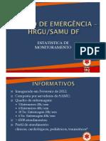 Estatísticas Centro de Emergência HRGU/SAMU/DF