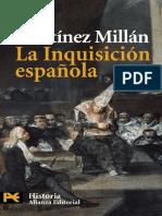 La Inquisicion Espanola - Jose Martinez Millan