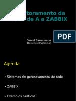 docslide.com.br_monitoramento-da-rede-de-a-a-zabbix-daniel-bauermann.pdf