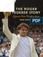 Roger Federer-Quest for Perfection