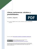 Civallero, Edgardo (2015). Libros Cartoneros Olvidos y Posibilidades