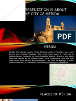 My Presentation is About the City of Mérida