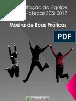 Mostra de boas práticas BIBLIOTECAS SESI 2017.pdf