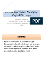 Clinical Approach in Managing Vaginal Discharge