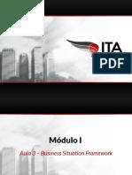 ITA Consulting Club - Módulo I - Aula 3 - Business Situation Framework