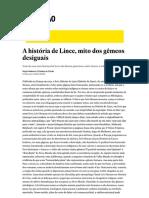 A História de Lince, Mito Dos Gêmeos Desiguais