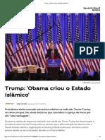 Trump_ 'Obama Criou o Estado Islâmico'