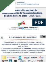 Desempenho e Perspectivas de Desenvolvimento de Transporte Marítimo de Conteineres No Brasil – 2014 2015