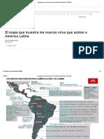 El Mapa Que Muestra Los Nuevos Virus Que Azotan a América Latina