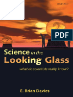Science in the Looking Glass, What Do Scientists Really Know- E. Brian Davies.pdf