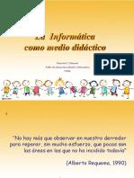 La Informatica Como Medio Didactico