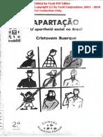 a05f25eb9 O que é apartação - o apartheid social no Brasil - Cristovam Buarque.pdf