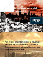Novela de Anticipacion Social Distopica