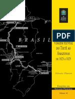 Hercules Florence - Viagem Fluvial Do Tietê Ao Amazonas de 1825 a 1829