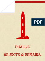 Phallic Objects, Monuments and Remains