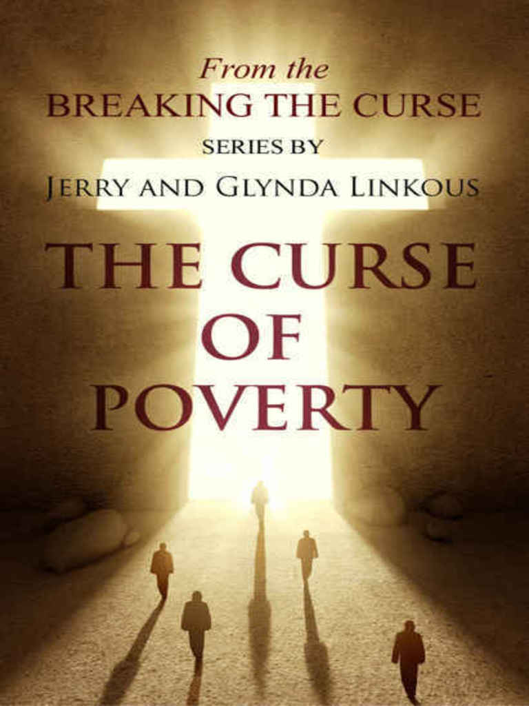Breaking the Curse of Poverty - Jerry Linkous | Serpents In The