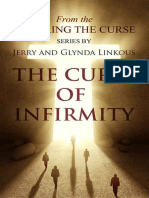 Breaking the Curse of Infirmity  - Jerry Linkous