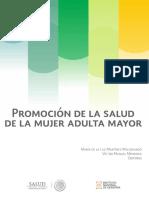 Marínez, Ma. y Mendoza, V. (2015). Promoción de la Salud de la Mujer Adulta Mayor