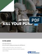 DRAFT_36_Ways_to_Kill_Your_Pump.pdf