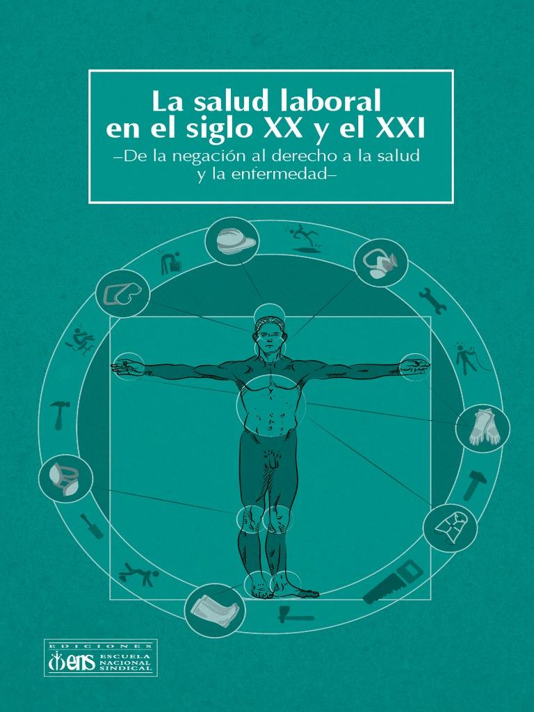 La Salud Laboral En El Siglo Xx Y El Xxi De La Negaci N Al Derecho  # Vacantes Muebles Dico Guadalajara